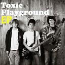 Toxic Playground - Lab Rat