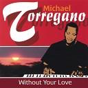 Michael Torregano - Open Up Your Eyes