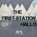 The First Station - Hallo