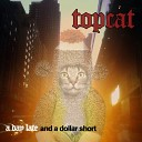 Topcat - You Can Find Me On Twitter
