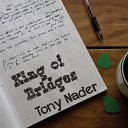Tony Nader - Leave A Light On