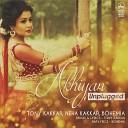 Tony Kakkar Neha Kakkar Bohemia - Akhiyan Unplugged