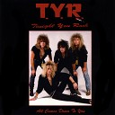 Tyr Tonight You Rock - Fight for Your Right to Rock