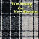 Tom Young and the New Heretics - Devil s Plaything