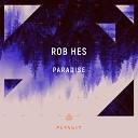 Rob Hes - Blindsided Original Mix