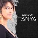 Tanya - O Que Eu Mais Quero