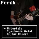 Undertale - Spider Dance Muffet s Theme Metal Guitar Cover by Ferdk