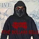 Montreal house mafia - Five Dollars Bill