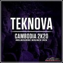 Cambodia 2K20 (Melbourne Bounce Mix)