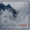 Crossculture feat Alicia Goh Russell Tay Guruh Sukowati Kenny Cheong David Tay - All Glory Be to Christ Live feat Alicia Goh Russell Tay Guruh Sukowati Kenny Cheong David Tay