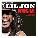 Lil Jon Featuring E40 And Sean - Snap Yo Fingers
