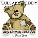 Lullaby Teddy - State Of Love And Trust