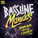 Bombs Away Peep This Bounce Inc - Bassline Maniacs Middle Finger Up Original Mix