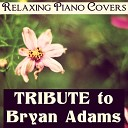 Relaxing Piano Covers - Please Forgive Me