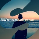 Don Diablo - Back In Time Original Mix
