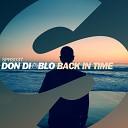 Don Diablo - Back In Time (Original Mix)