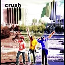 Crush - It s My Life