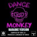 URock - Dance Monkey Originally Performed By Tones And I Karaoke Version