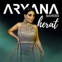 Aryana Sayeed - Herat