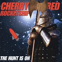 Cherry Red Rocketship - Never Think Twice