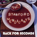 The Stanford Mendicants - Don t You Forget about Me
