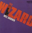 Mel Brown - Little Girl, Don't You Know