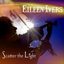 Eileen Ivers - You Are Strong A Friend s Story