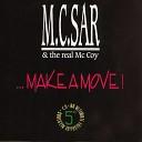 MC Sar The Real McCoy - Make A Move Classic Mix
