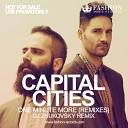Capital Cities - One Minute More DJ Zhukovsky Remix