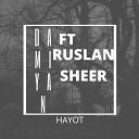 Damiyan feat RuslanSheer - Hayot