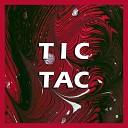 Gostes - Tic Tac