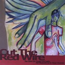 Cut the Red Wire - care for me and kiss my leaves