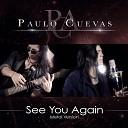 Paulo Cuevas - See You Again