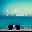 DPSM - Cool for the Summer