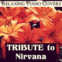 Relaxing Piano Covers - Lithium