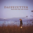Daisycutter - Leave a Light On