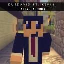 Kevin Dooms - Happy Parodie