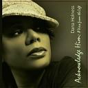 Dana Holness - Great Is Thy Faithfulness