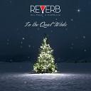 Reverb - Carol of the Bells