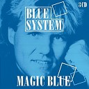 Blue System - Under My Skin 2013 Yan De Mol Bootleg Mix