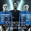 Kadebostany - Castle in the Snow (DJ Fisun r