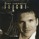Dane Vannatter - I m Glad There Is You