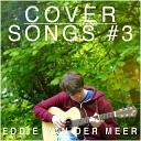 Eddie van der Meer - It s My Life
