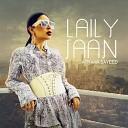 Aryana Sayeed - Laily Jaan