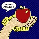 Better Promises - Falling for You