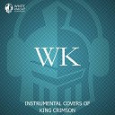 White Knight Instrumental - Larks Tongues In Aspic Part II