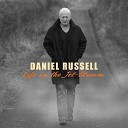 Daniel Russell - I Just Called to Say I Love You
