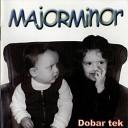 Major Minor - Dinamo