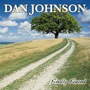 Dan Johnson - I Want You to Want Me