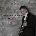 Dan Mathews - Time To Say Goodbye